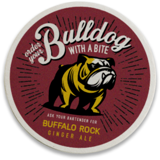 A coaster inviting drinkers to spice up their Bulldog by adding Buffalo Rock